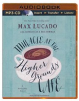 Miracle at the Higher Grounds Cafe - unabridged audiobook on MP3-CD