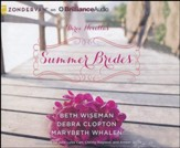 Summer Brides: A Year of Weddings Novella Collection - unabridged audiobook on CD