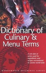 Dictionary of Culinary & Menu Items