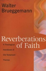 Reverberations of Faith: A Theological Handbook of the Old Testament