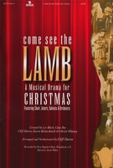 Come See the Lamb, A Musical Drama for Christmas