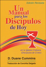 Un Manual para los Discipulos de Hoy en la Iglesia Cristiana  (A Handbook for Today's Disciples in the Christian Church)