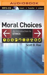 Moral Choices: An Introduction to Ethics - unabridged audio book on MP3-CD