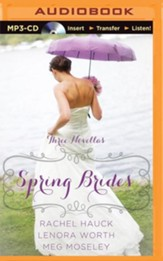 Spring Brides: A Year of Weddings Novella Collection - unabridged audiobook on MP3-CD