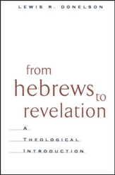 From Hebrews to Revelation: A Theological Introduction  - Slightly Imperfect