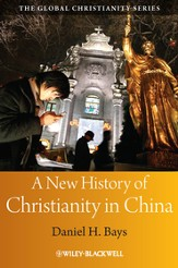 A New History of Christianity in China - eBook