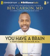 You Have a Brain: A Teen's Guide to Think Big - unabridged audiobook on CD