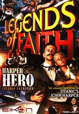Legends of Faith - issue 7: Harper the Hero - Titanic Sacrifice - PDF Download [Download]