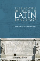 The Blackwell History of the Latin Language - eBook