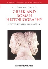A Companion to Greek and Roman Historiography - eBook