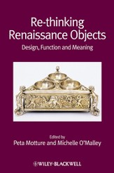 Re-thinking Renaissance Objects: Design, Function and Meaning - eBook