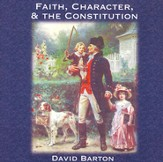 Faith Character & the Constitution Audiobook on CD