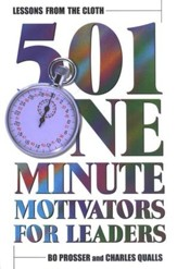 Lessons from the Cloth: 501 One-Minute Motivators for Leaders