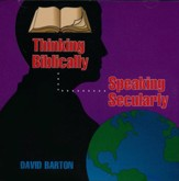 Thinking Biblically: Speaking Secularly Audiobook on CD