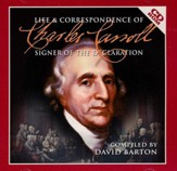 Life & Correspondence of Charles Carroll: Signer of the Declaration Audiobook on CD-ROM