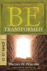 Be Transformed: Christ's Triumph Means Your Transformation - eBook