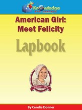 America Girl: Meet Felicity Lapbook - PDF Download [Download]