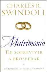 Matrimonio: De Sobrevivir a Prosperar  (Marriage: From Surviving to Thriving)