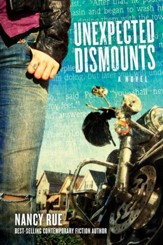Unexpected Dismounts: A Novel - eBook