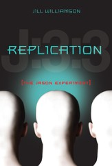 Replication: The Jason Experiment - eBook