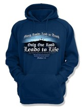 Only One Road Leads To Life, Hooded Sweatshirt, Navy, Large