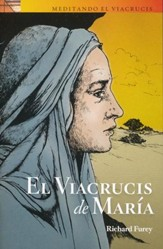 El Viacrucis de María  (Mary's Way of the Cross)