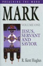 Mark (Vol. 1): Jesus, Servant and Savior - eBook