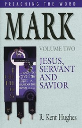 Mark (Vol. 2): Jesus, Servant and Savior - eBook