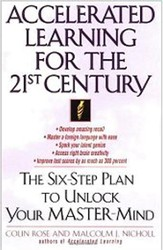 Accelerated Learning for the 21st Century: The Six-Step Plan to Unlock Your Master-Mind - eBook