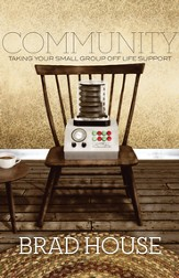 Community: Taking Your Small Group off Life Support - eBook