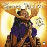2014 Mold Me, Make Me wall Calendar