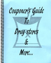 Couponer's Guide to Drug Stores & More . . .