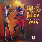 2014 All That Jazz Wall Calendar