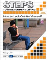 Steps to Independent Living: How to Look Out for Yourself, 3rd Edition - PDF Download [Download]