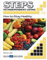 Steps to Independent Living: How to Stay Healthy, 3rd Edition - PDF Download [Download]