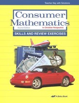 Consumer Mathematics in Christian Perspective Skills and Review Exercises Teacher Key
