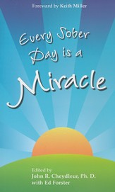 Every Sober Day Is a Miracle