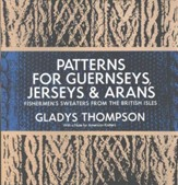 Patterns for Guernseys, Jerseys, & Arans
