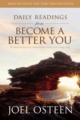 Daily Readings from Become a Better You: 90 Devotions for Improving Your Life Every Day - eBook