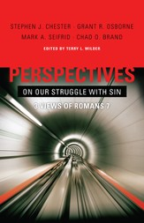 Perspectives on Our Struggle with Sin: Three Views of Romans 7 - eBook