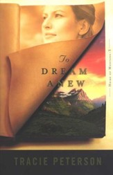 To Dream Anew, Heirs of Montana Series #3