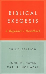 Biblical Exegesis: A Beginner's Handbook, Third Edition