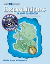 Expeditions in Your Classroom for Common Core State Standards, Mathematics, Middle School - PDF Download [Download]