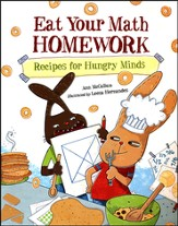 Eat Your Math HOMEWORK Recipes for Hungry Minds