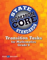 Transition Tasks for Common Core State Standards, Mathematics, Grade 8 - PDF Download [Download]