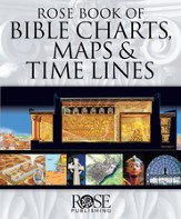 Rose Book of Bible Charts, Maps, Time Lines, Vol. 1 - PDF Download [Download]
