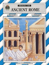 Ancient Rome, Thematic Unit