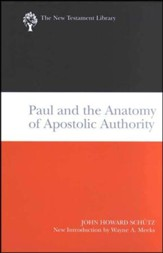 Paul and the Anatomy of Apostolic Authority: New Testament Library [NTL] - Slightly Imperfect