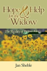 Hope and Help for the Widow: The Reality of Being Alone - eBook