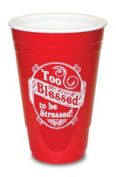Too Blessed, Red Solo Cup